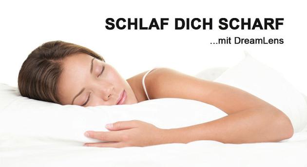 SCHLAF DICH SCHARF mit DreamLens